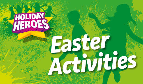 Easter Holiday Activities 2017